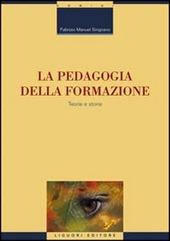 La pedagogia della formazione. Teoria e storia