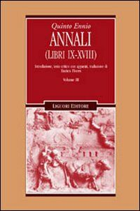 Libro Annali. Vol. 3: Libri 9-18. Quinto Ennio