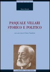 Pasquale Villari storico e politico