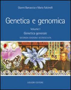 Genetica e genomica. Vol. 1: Genetica generale.