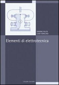 Libro Elementi di elettrotecnica Simone Falco , Luigi Verolino