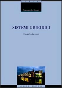 Libro Sistemi giuridici. Principi fondamentali Francesco De Simone