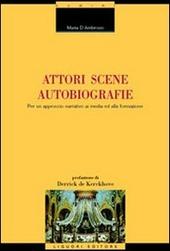 Autori, scene, autobiografie. Per un approccio narrativo ai media ed alla formazione