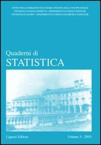 Quaderni di statistica (2003). Vol. 5