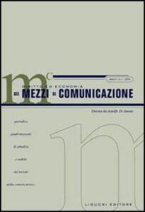 Diritto ed economia dei mezzi di comunicazione (2004). Vol. 1