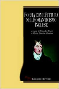Libro Poesia come pittura nel Romanticismo inglese