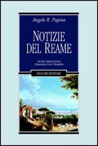 Foto Cover di Notizie del reame. Accetto, Capuana, Serao, D'Annunzio, Croce, Pirandello, Libro di Angelo R. Pupino, edito da Liguori
