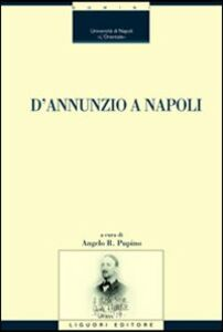 Libro D'Annunzio a Napoli
