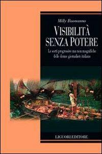 Visibilità senza potere. Le sorti progressive ma non magnifiche delle donne giornaliste in Italia