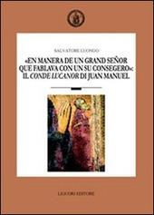 «En manera de un grand señor que fablava con un su consegero»: il conde Lucanor di Juan Manuel
