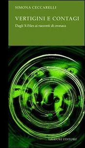 Libro Vertigini e contagi. Dagli X-Files ai racconti di cronaca Simona Ceccarelli