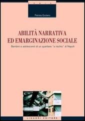 Abilità narrativa ed emarginazione sociale. Bambini e adolescenti di un quartiere «a rischio» di Napoli
