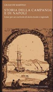 Storia della Campania e di Napoli. Linee per un curricolo di storia locale e regionale