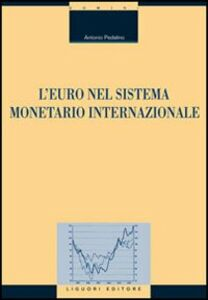 Libro L' euro nel sistema monetario internazionale Antonio Pedalino