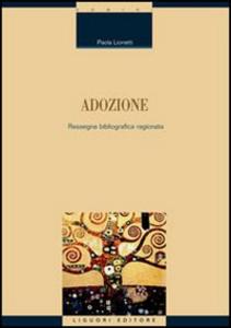 Libro Adozione. Rassegna bibliografica ragionata Paola Lionetti