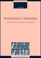 Fotografia e romanzo. Marguerite Duras, Georges Perec, Patrick Modiano