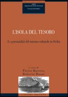 L' isola del tesoro. Le potenzialità del turismo culturale in Sicilia