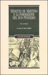 Ernesto De Martino e la formazione del suo pensiero. Note di metodo
