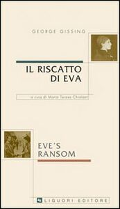 Libro Il riscatto di Eva-Eve's Ransom George Gissing