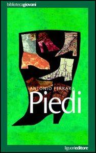Foto Cover di Piedi, Libro di Antonio Ferrara, edito da Liguori