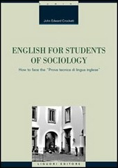 English for students of sociology. How to face the «prova tecnica di lingua inglese»