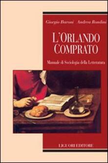 L Orlando comprato. Manuale di sociologia della letteratura.pdf