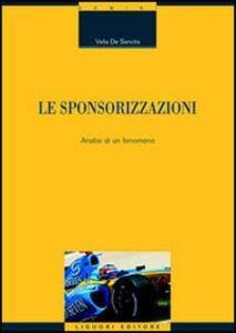 Libro Le sponsorizzazioni. Analisi di un fenomeno Velia De Sanctis