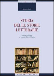 Libro Storia delle storie letterarie Giovanni Getto