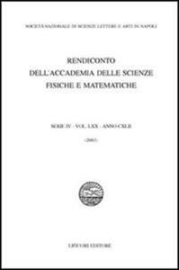 Rendiconto dell'Accademia delle scienze fisiche e matematiche. Serie IV. Vol. 72: Anno 2005.