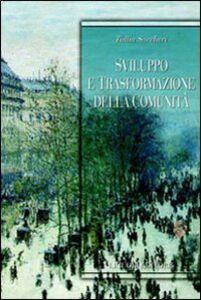 Foto Cover di Sviluppo e trasformazione della comunità, Libro di Tullia Saccheri, edito da Liguori