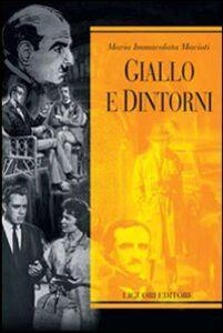 Foto Cover di Giallo e dintorni, Libro di M. Immacolata Macioti, edito da Liguori