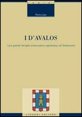 I d'Avalos. Una grande famiglia aristocratica napoletana nel Settecento