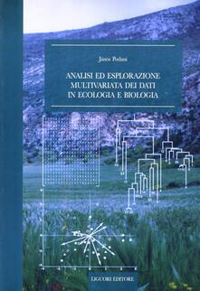 Analisi ed esplorazione multivariata dei dati in ecologia e biologia.pdf