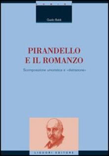 Daddyswing.es Pirandello e il romanzo. Scomposizione umoristica e «distrazione» Image