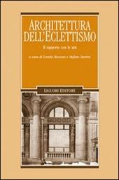 Architettura dell'eclettismo. Il rapporto con le arti