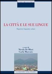 La città e le sue lingue. Repertori linguistici urbani