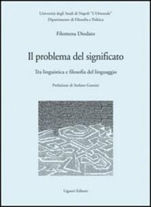Nicocaradonna.it Il problema del significato. Tra linguistica e filosofia del linguaggio Image