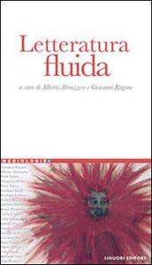 Libro Letteratura fluida