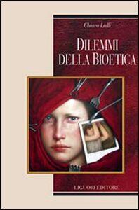Libro Dilemmi della bioetica Chiara Lalli
