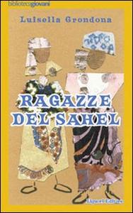 Libro Ragazze del Sahel Luisella Grondona