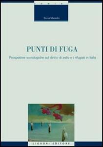 Punti di fuga. Prospettive sociologiche sul diritto di asilo e i rifugiati in Italia