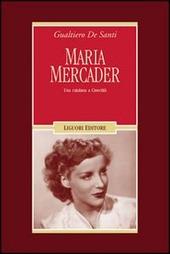 Maria Mercader. Una catalana a cinecittà