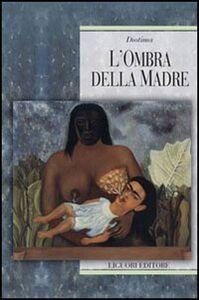Libro L' ombra della madre