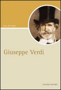 Libro Giuseppe Verdi Rita Belenghi