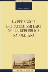 La pedagogia dei catechismi laici nella Repubblica napoletana