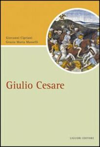 Libro Giulio Cesare Giovanni Cipriani , Grazia M. Masselli