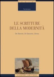 Le scritture della modernità. De Sanctis, Di Giacomo, Dorso
