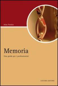 Memoria. Una guida per i professionisti