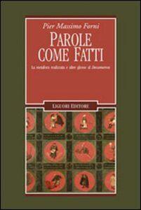 Foto Cover di Parole come fatti. La metafora realizzata e altre glosse al «Decameron», Libro di P. Massimo Forni, edito da Liguori