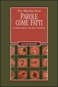 Libro Parole come fatti. La metafora realizzata e altre glosse al «Decameron» P. Massimo Forni